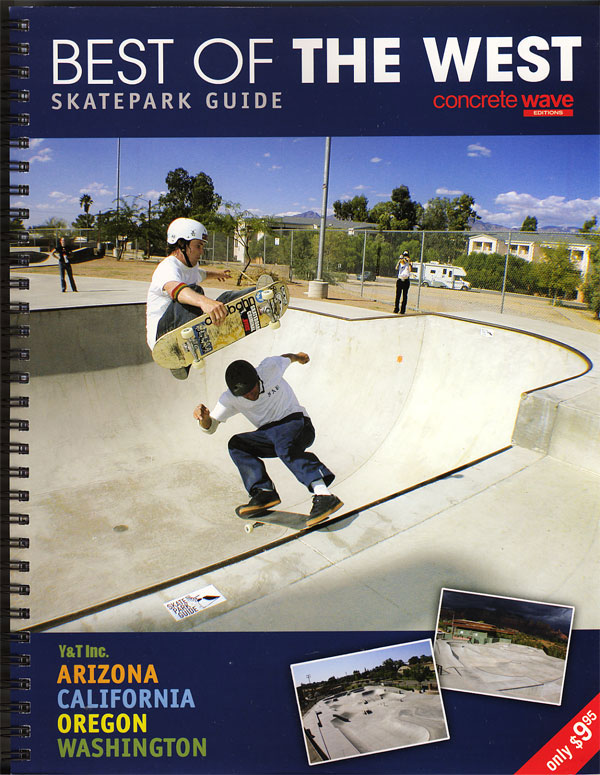 BEST OF THE WEST SKATEPARK GUIDE 1