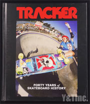 TRACKER FORTY YEARS OF SKATEBOARD HISTORY HARDCOVER