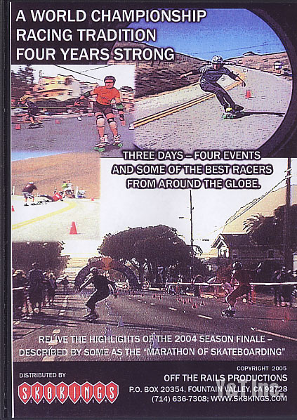 SK8KINGS SLALOM RACING 2004 WORLD CHAMPIONSHIPS 2