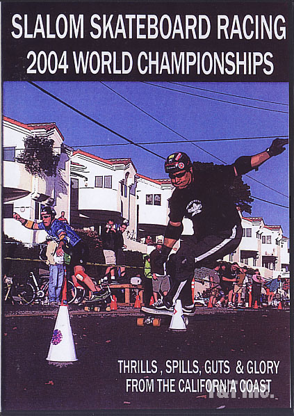 SK8KINGS SLALOM RACING 2004 WORLD CHAMPIONSHIPS 1