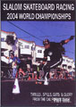 SK8KINGS SLALOM RACING 2004 WORLD CHAMPIONSHIPS