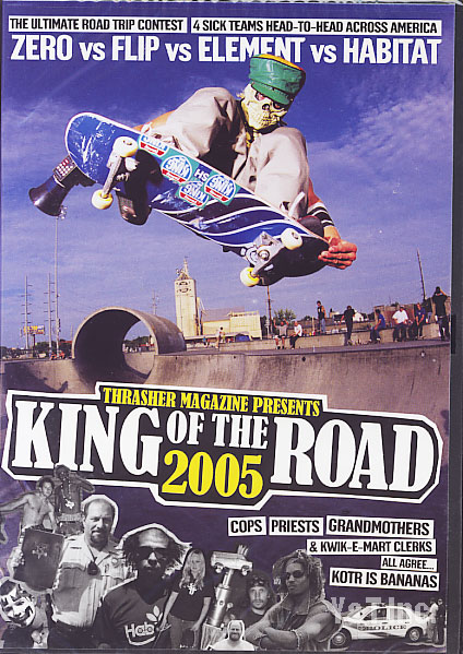 THRASHER KING OF THE ROAD 2005 1